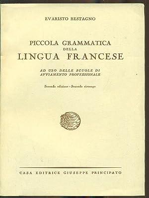 Piccola grammatica della lingua francese: Evaristo Bestagno