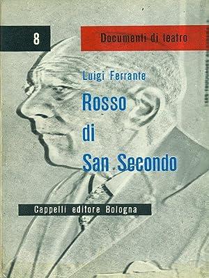 Rosso di San Secondo: Luigi Ferrante