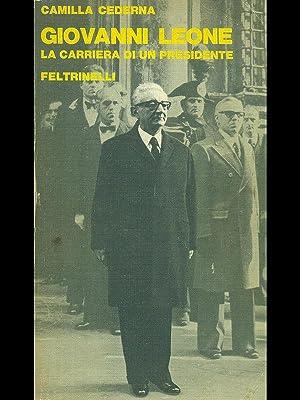 Giovanni Leone, la carriera di un presidente: Camilla Cederna.