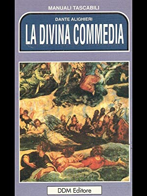 La Divina Commedia: Dante Alighieri