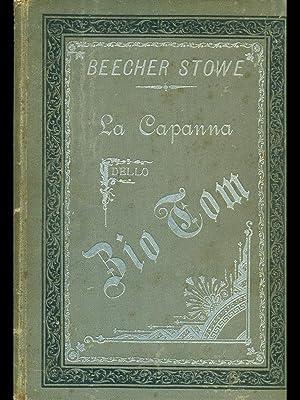 La capanna dello zio Tom: E. Beecher Stowe