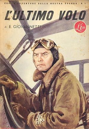 L'ultimo volo: Eugenio Giovannetti