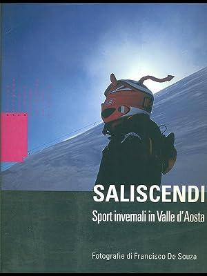 Saliscendi. Sport invernali in Valle d'Aosta: Francisco de Souza