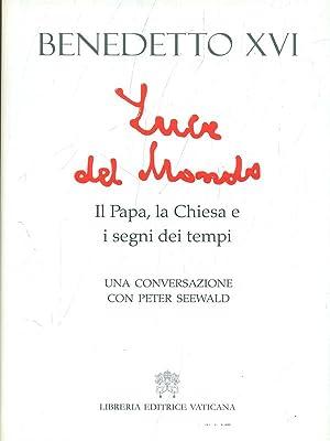 Luce del mondo-Il Papa, la Chiesa e: Benedetto XVI