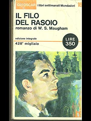 Il filo del rasoio: William Somerset Maugham