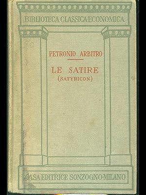 Le satire (satyricon): Petronio Arbitro