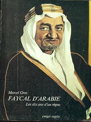Faycal d'Arabie: Marcel Gros