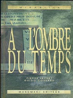 A l'ombre su temps: Pierre Lexert -