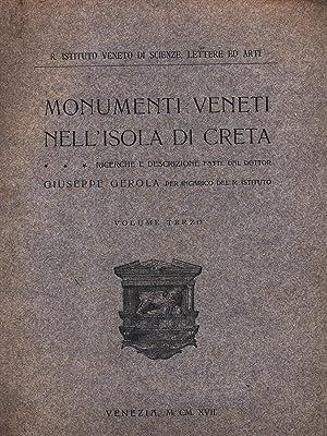 Monumenti veneti nell'Isola di Creta. Vol.III: Gli: Gerola,Giuseppe.