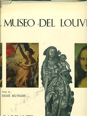 Il museo del Louvre: Ren? Huyghe