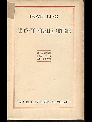 Le cento novelle antiche: Novellino