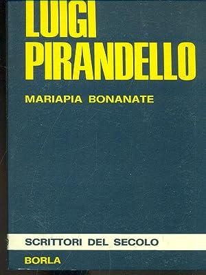 Luigi Pirandello: Mariapia bonanante