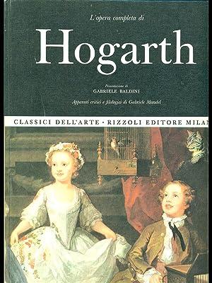 L'opera completa di Hogarth pittore: Gabriele Baldini