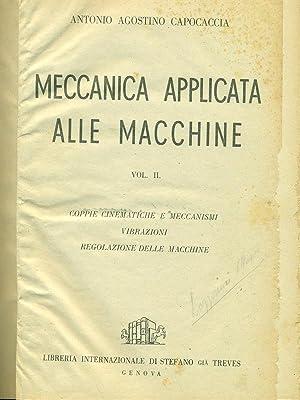 Meccanica applicata alle macchine vol. 2: Antonio Agostino Capocaccia