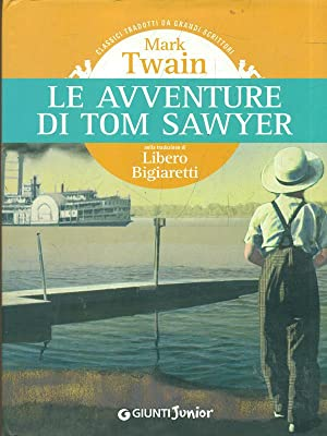 Le avventure di Tom Sawyer: Twain, Mark
