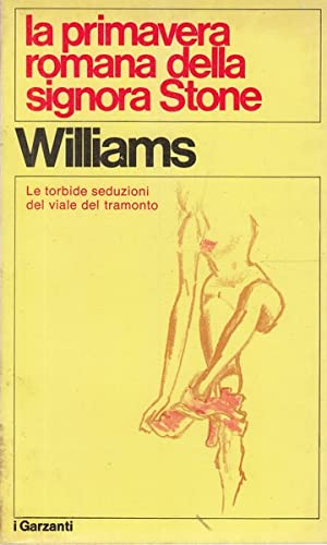 La primavera romana della signora Stone: Tennessee Williams