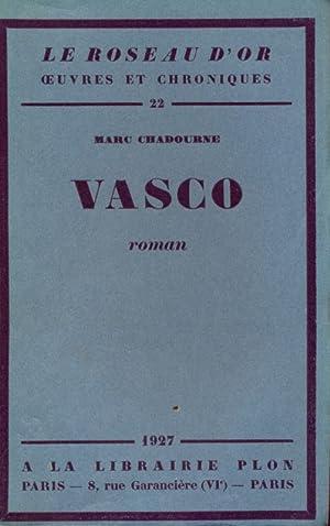 Vasco - in lingua francese: Marc Chadourne