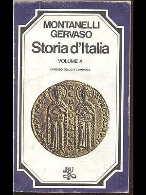Storia d'Italia vol. X - L'apogeo dell'eta': Indro Montanelli -
