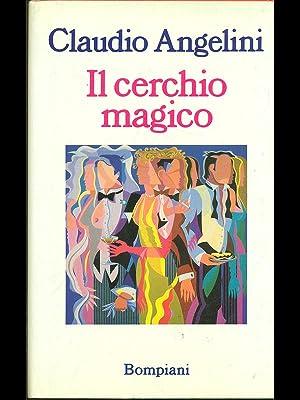 Il cerchio magico: Claudio Angelini