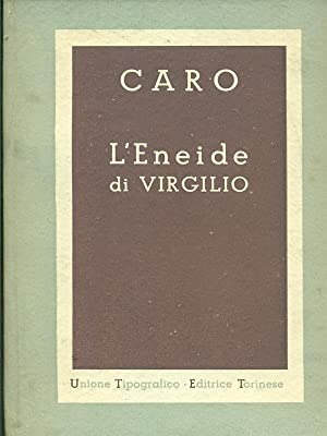 L'Eneide di Virgilio: Annibal Caro