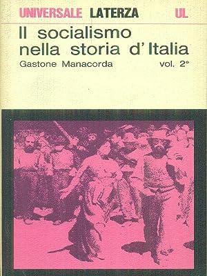 Il socialismo nella storia d'Italia vol. 2: Gastone Manacorda