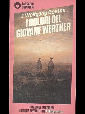 I dolori del giovane Werther: Goethe, J.Wolfgang