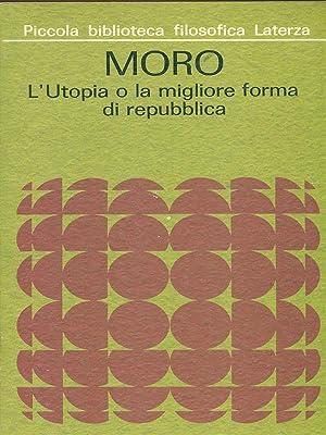 L'utopia o la migliore forma di Repubblica: Tommaso Moro