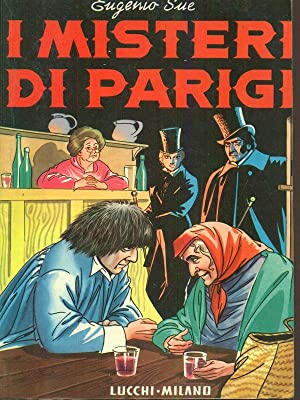 I misteri di Parigi: Eugenio Sue