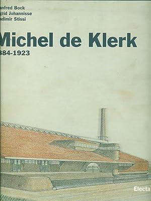 Michel De Klerk: Bock / Johannisse