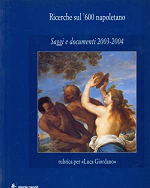 Ricerche sul '600 napoletano - Saggi e: AA.VV.