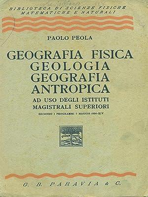 Geografia fisica, gelogia, geografia, antropica: Paolo Peola