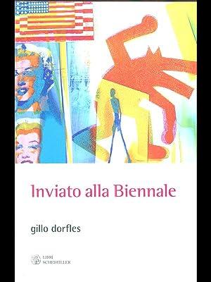 Inviato alla Biennale: Dorfles, Gillo