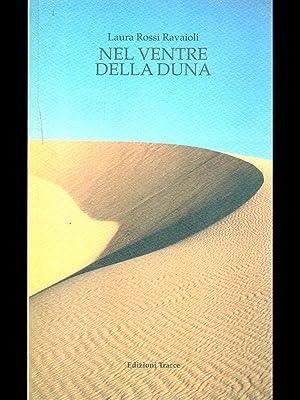 Nel ventre della duna: Laura Rossi Ravaioli