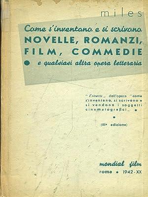 Come s'inventano e scrivono novelle, romanzi, film,: Miles