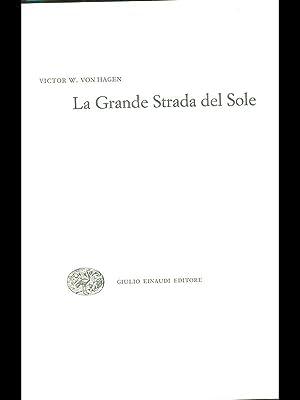 La Grande Strada del sole: Victor W. von