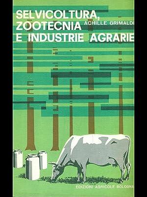 Selvicoltura, zootecnica e industrie agrarie: Achille Grimaldi
