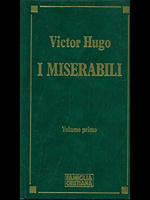 I miserabili vol. 1: Victor hugo