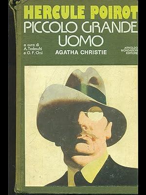 Hercule Poirot Piccolo grande uomo: Agatha Christie