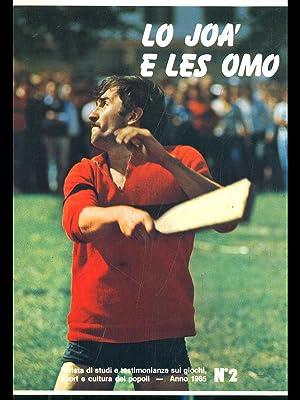Lo joa' e les omo n. 2/1985: aa.vv.