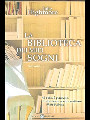 La biblioteca dei miei sogni: Julie Highmore