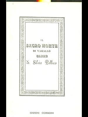 Il Sacro Monte di Varallo Carme: Silvio Pellico
