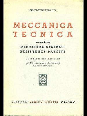 Meccanica tecnica vol I: Benedetto Feraudi