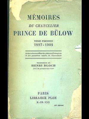 Memoires du chancelier Prince De Bulow tome: Henri Bloch