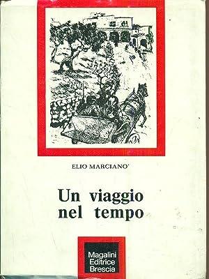 Un viaggio nel tempo: Elio Marciano
