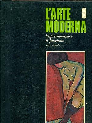 L'Espressionismo e il Fauvismo parte seconda: Werner Hofmann-Ewald Rathke