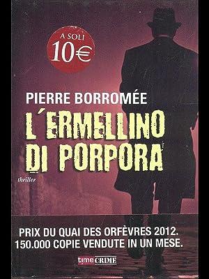 L'ermellino di porpora: Pierre Borromee