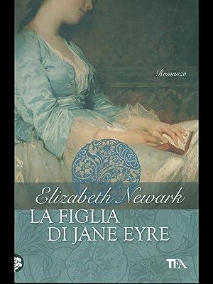 La figlia di Jane Eyre: Elizabeth Newark