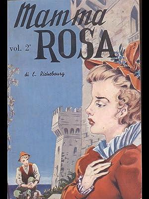 Mamma rosa Vol 2: Richebourg