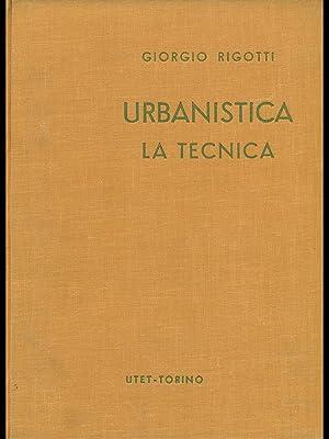 Ubanistica: La tecnica. La composizione: Giorgio Rigotti