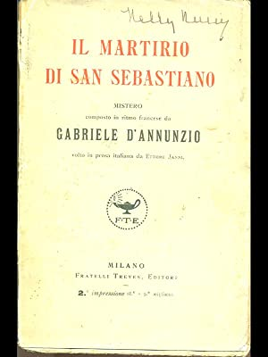 Il martirio di San Sebastiano: Gabriele D'Annunzio